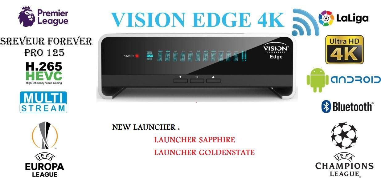 تحديث جديد جهاز VISION EDGE 4K UHD مع IP AUDIO و V.D و 4K بسيرفر FOREVER
